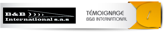 temoignage client OEA AEO : B & B International